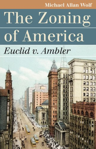 Zoning of America Euclid V. Ambler  2008 edition cover