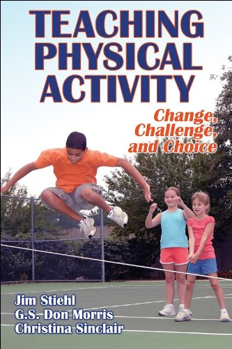 Teaching Physical Activity Change, Challenge, and Choice  2007 9780736059213 Front Cover