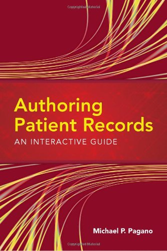 Authoring Patient Records An Interactive Guide  2011 (Revised) 9780763763213 Front Cover