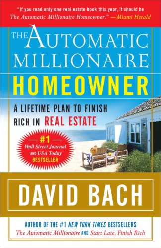 Automatic Millionaire Homeowner A Lifetime Plan to Finish Rich in Real Estate N/A edition cover