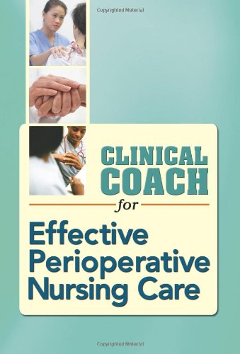Clinical Coach for Effective Perioperative Nursing Care   2009 edition cover