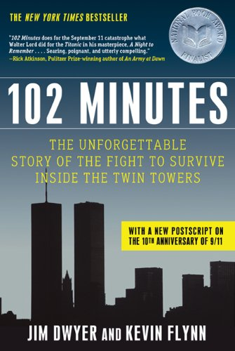 102 Minutes The Unforgettable Story of the Fight to Survive Inside the Twin Towers 2nd 2011 edition cover