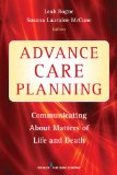 Advance Care Planning Communicating about Matters of Life and Death  2013 edition cover