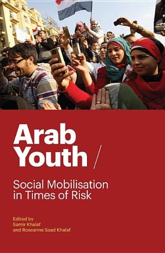 Arab Youth Social Mobilisation in Times of Risk N/A 9780863568213 Front Cover