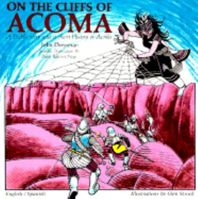 On the Cliffs of Acoma A Pueblo Story with a Short History of Acoma N/A 9780865340213 Front Cover