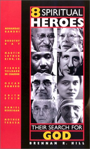 8 Spiritual Heroes Their Search for God  2002 edition cover