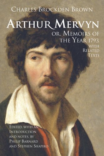 Arthur Mervyn; or, Memoirs of the Year 1793 With Related Texts  2008 edition cover