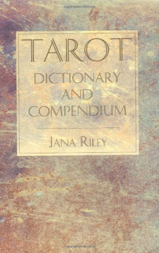 Tarot Dictionary and Compendium   1995 9780877288213 Front Cover