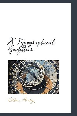 Typographical Gazetteer N/A 9781113488213 Front Cover