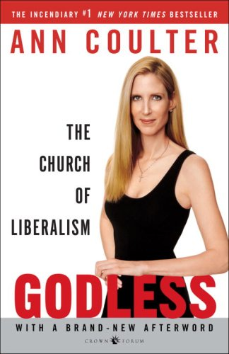 Godless The Church of Liberalism Annotated 9781400054213 Front Cover