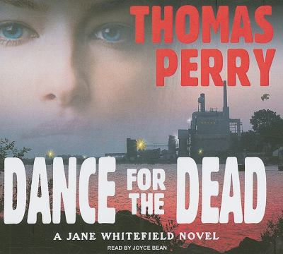 Dance for the Dead: Library Edition  2009 9781400140213 Front Cover