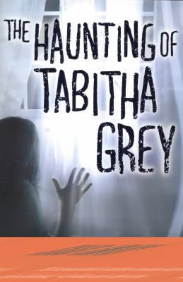 Haunting of Tabitha Grey   2012 9781405257213 Front Cover