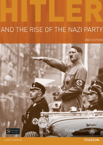 Hitler and the Rise of the Nazi Party  2nd 2012 (Revised) edition cover