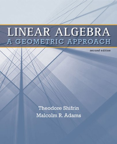 Linear Algebra A Geometric Approach 2nd 2011 (Revised) edition cover