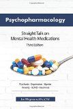 Psychopharmacology Straight Talk on Mental Health Medications  2015 edition cover