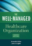 Well-Managed Healthcare Organization  8th 2016 edition cover