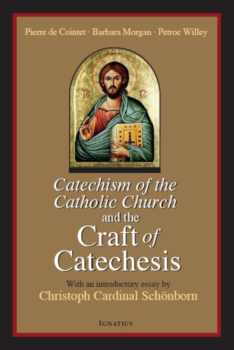 Catechism of the Catholic Church and the Craft of Catechesis  N/A edition cover