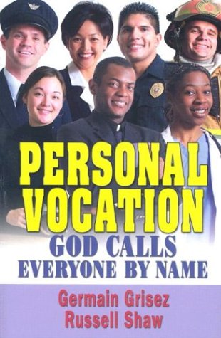 Personal Vocation : God Calls Everyone by Name 1st 2003 9781592760213 Front Cover