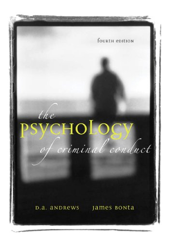 Psychology of Criminal Conduct  4th 2007 (Revised) 9781593453213 Front Cover