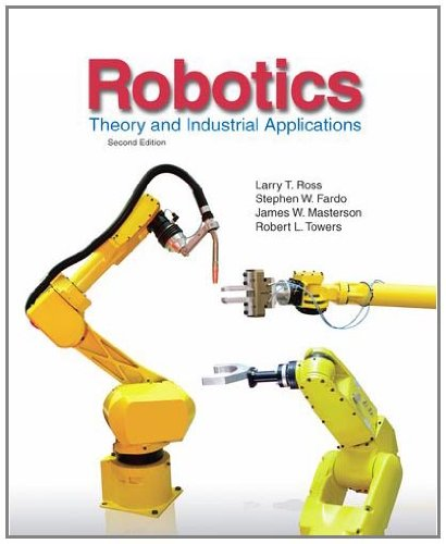 Robotics Theory and Industrial Applications 2nd 2011 edition cover