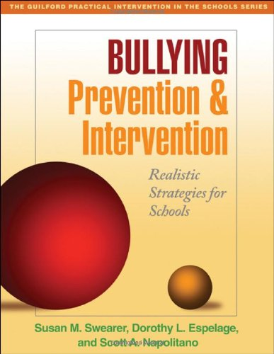 Bullying Prevention and Intervention Realistic Strategies for Schools  2009 edition cover