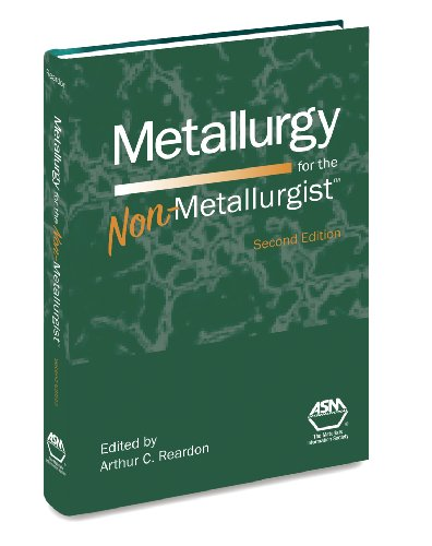 Metallurgy for the Non-Metallurgist, 2nd Ed  2nd 2011 edition cover