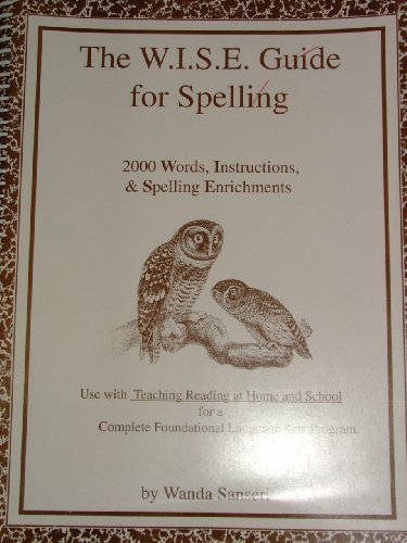 W. I. S. E. Guide to Spelling 2000 Words, Instructions and Spelling Enrichments  1999 edition cover