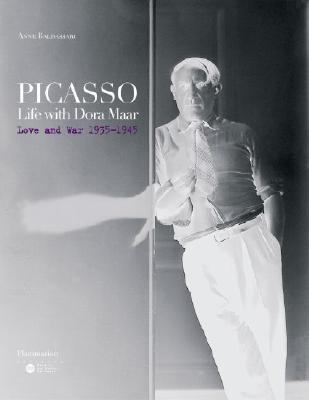 Picasso: Life with Dora Maar Love and War 1935-1945  2006 9782080305213 Front Cover