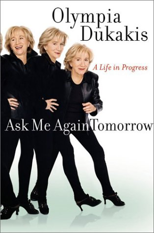 Ask Me Again Tomorrow A Life in Progress  2003 9780060188214 Front Cover