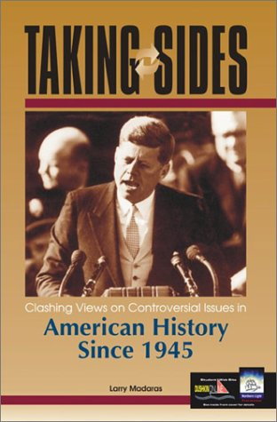Taking Sides American History Since 1945 Clashing Views on Controversial Issues in American History Since 1945 2nd 2003 (Revised) 9780072828214 Front Cover