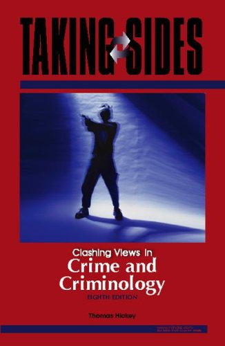 Taking Sides Clashing Views in Crime and Criminology 8th 2008 edition cover