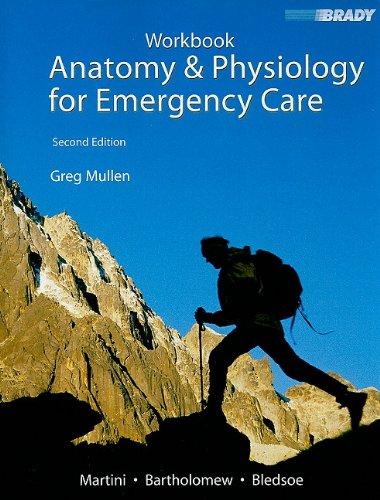 Student Workbook for Anatomy and Physiology for Emergency Care  2nd 2008 (Workbook) edition cover