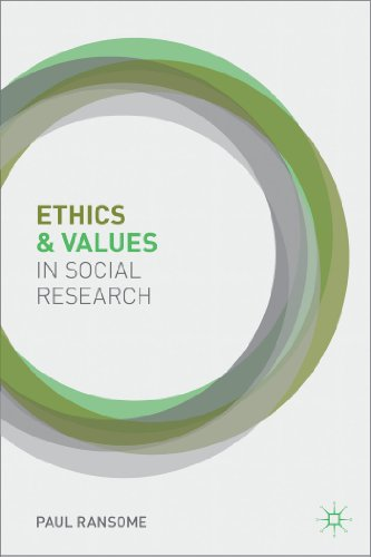 Ethics and Values in Social Research   2013 9780230202214 Front Cover