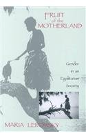 Fruit of the Motherland Gender in an Egalitarian Society N/A edition cover