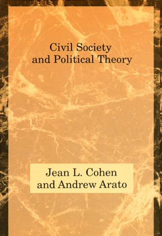 Civil Society and Political Theory   1994 9780262531214 Front Cover