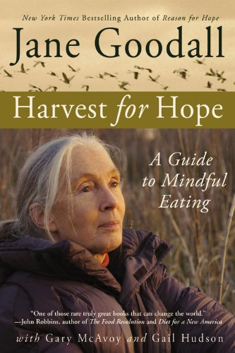 Harvest for Hope A Guide to Mindful Eating  2006 edition cover