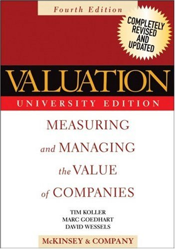 Valuation Measuring and Managing the Value of Companies 4th 2005 (Revised) edition cover