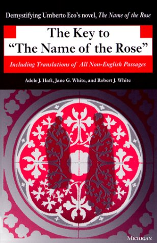 Key to the Name of the Rose Including Translations of All Non-English Passages Reprint edition cover