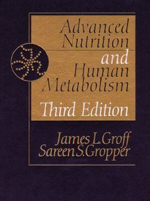 Advanced Nutrition and Human Metabolism  3rd 2000 edition cover