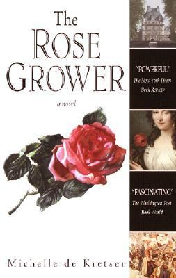 Rose Grower A Novel  2001 9780553381214 Front Cover