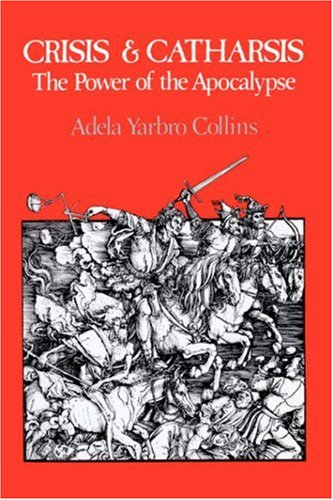 Crisis and Catharsis The Power of the Apocalypse  1984 edition cover