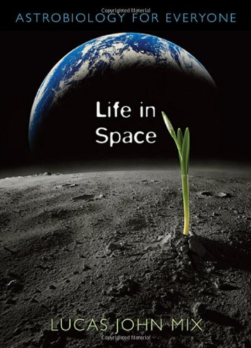 Life in Space Astrobiology for Everyone  2009 9780674033214 Front Cover