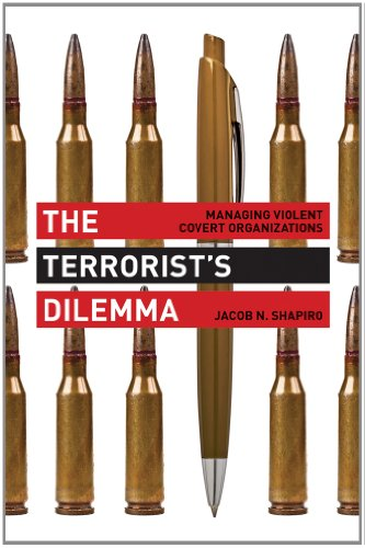 Terrorist's Dilemma Managing Violent Covert Organizations  2013 edition cover
