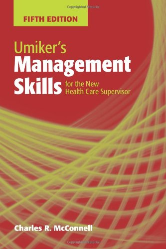 Umiker's Management Skills for the New Health Care Supervisor  5th 2010 (Revised) edition cover