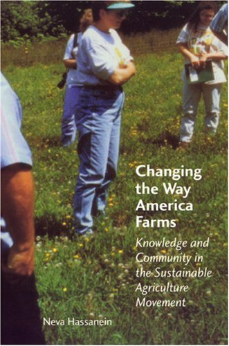 Changing the Way America Farms Knowledge and Community in the Sustainable Agriculture Movement  1999 edition cover