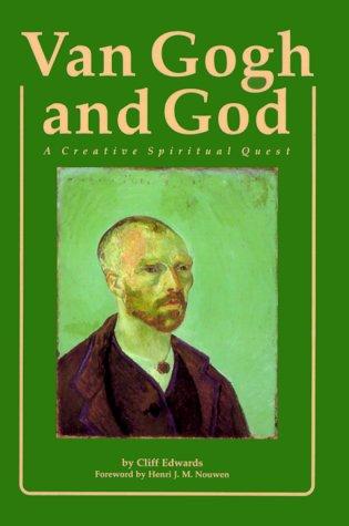 Van Gogh and God A Creative Spiritual Quest  1989 edition cover