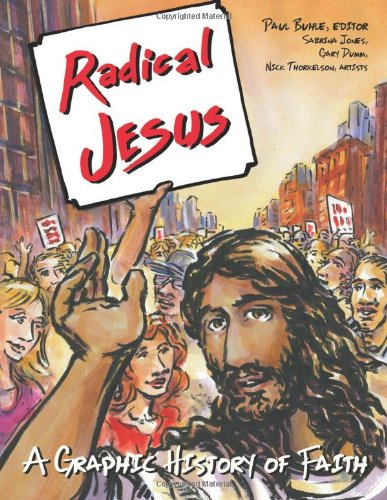 Radical Jesus A Graphic History of Faith N/A edition cover