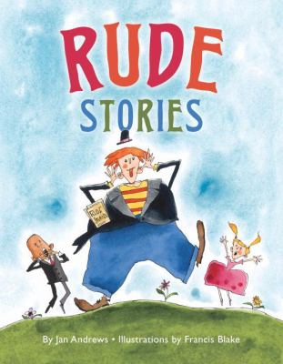 Rude Stories   2010 9780887769214 Front Cover