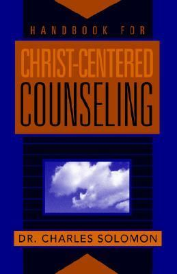 Handbook for Christ-Centered Counseling 1st 2000 edition cover