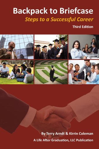 Backpack to Briefcase Steps to a Successful Career 3rd 2012 edition cover